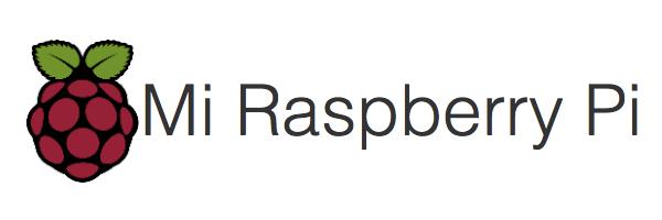 Mi Raspberry Pi